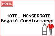 HOTEL MONSERRATE Bogotá Cundinamarca