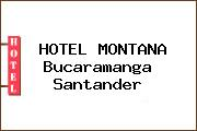 HOTEL MONTANA Bucaramanga Santander
