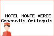 HOTEL MONTE VERDE Concordia Antioquia