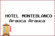HOTEL MONTEBLANCO Arauca Arauca