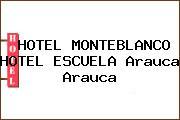 HOTEL MONTEBLANCO HOTEL ESCUELA Arauca Arauca