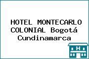 HOTEL MONTECARLO COLONIAL Bogotá Cundinamarca