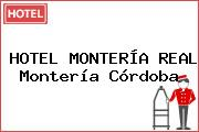 HOTEL MONTERÍA REAL Montería Córdoba