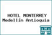 HOTEL MONTERREY Medellín Antioquia