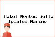 Hotel Montes Bello Ipiales Nariño