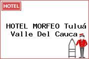 HOTEL MORFEO Tuluá Valle Del Cauca