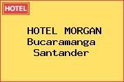 HOTEL MORGAN Bucaramanga Santander
