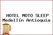 HOTEL MOTO SLEEP Medellín Antioquia