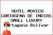 HOTEL MOVICH CARTAGENA DE INDIAS SMALL LUXURY Cartagena Bolívar