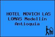 HOTEL MOVICH LAS LOMAS Medellín Antioquia
