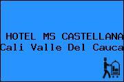 HOTEL MS CASTELLANA Cali Valle Del Cauca
