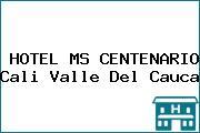 HOTEL MS CENTENARIO Cali Valle Del Cauca