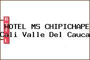 HOTEL MS CHIPICHAPE Cali Valle Del Cauca
