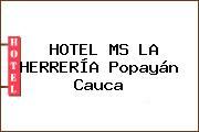 HOTEL MS LA HERRERÍA Popayán Cauca