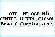 HOTEL MS OCEANÍA CENTRO INTERNACIONAL Bogotá Cundinamarca