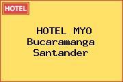 HOTEL MYO Bucaramanga Santander