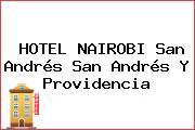 HOTEL NAIROBI San Andrés San Andrés Y Providencia