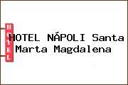 HOTEL NÁPOLI Santa Marta Magdalena