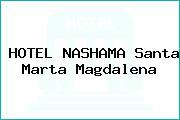 HOTEL NASHAMA Santa Marta Magdalena