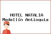 HOTEL NATALIA Medellín Antioquia