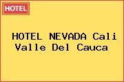 HOTEL NEVADA Cali Valle Del Cauca