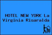 HOTEL NEW YORK La Virginia Risaralda