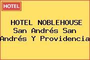 HOTEL NOBLEHOUSE San Andrés San Andrés Y Providencia