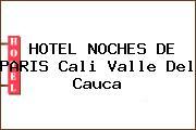 HOTEL NOCHES DE PARIS Cali Valle Del Cauca