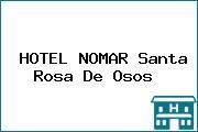 HOTEL NOMAR Santa Rosa De Osos