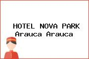 HOTEL NOVA PARK Arauca Arauca