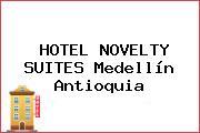 HOTEL NOVELTY SUITES Medellín Antioquia