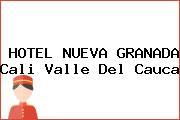 HOTEL NUEVA GRANADA Cali Valle Del Cauca