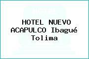 HOTEL NUEVO ACAPULCO Ibagué Tolima