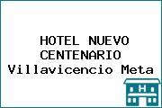 HOTEL NUEVO CENTENARIO Villavicencio Meta