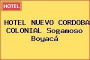 HOTEL NUEVO CORDOBA COLONIAL Sogamoso Boyacá