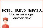 HOTEL NUEVO MARAZUL Bucaramanga Santander