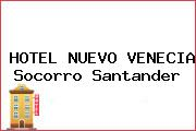 HOTEL NUEVO VENECIA Socorro Santander