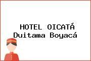 HOTEL OICATÁ Duitama Boyacá
