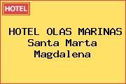 HOTEL OLAS MARINAS Santa Marta Magdalena