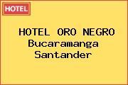 HOTEL ORO NEGRO Bucaramanga Santander