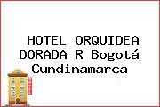 HOTEL ORQUIDEA DORADA R Bogotá Cundinamarca