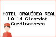 HOTEL ORQUÍDEA REAL LA 14 Girardot Cundinamarca