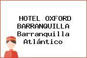 HOTEL OXFORD BARRANQUILLA Barranquilla Atlántico