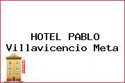 HOTEL PABLO Villavicencio Meta