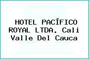 HOTEL PACÍFICO ROYAL LTDA. Cali Valle Del Cauca