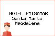 HOTEL PAISAMAR Santa Marta Magdalena