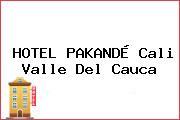 HOTEL PAKANDÉ Cali Valle Del Cauca