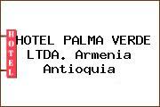 HOTEL PALMA VERDE LTDA. Armenia Antioquia