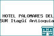 HOTEL PALOMARES DEL SUR Itagüí Antioquia