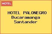 HOTEL PALONEGRO Bucaramanga Santander